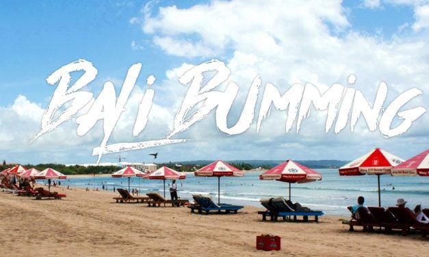 Bali bumming