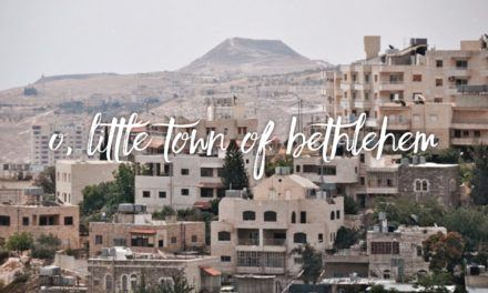O Little Town of Bethlehem – Part 2
